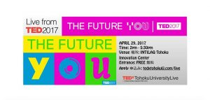 Live Viewing From TED2017 with TEDxTohokuUniversity